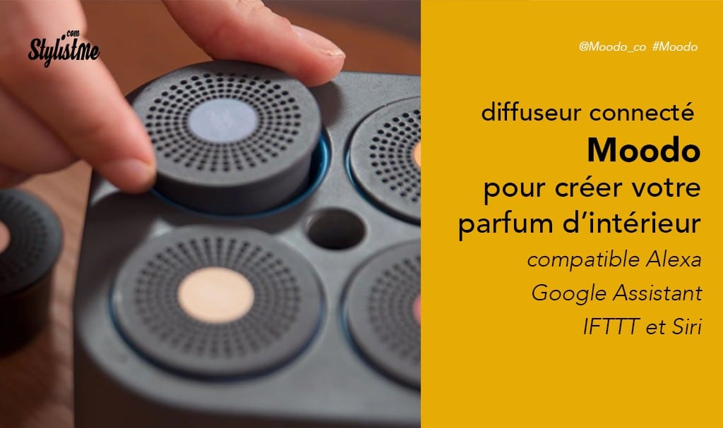 Moodo avis test prix diffuseur de parfum connecté à capsule