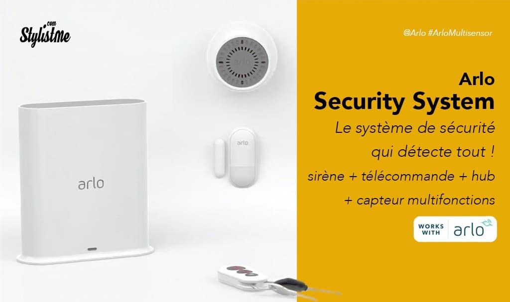 Arlo Security System prix avis test le système de sécurité qui détecte tout