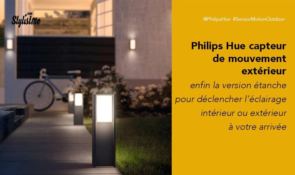 Détecteur de mouvement extérieur Philips Hue prix avis test – motion sensor outdoor