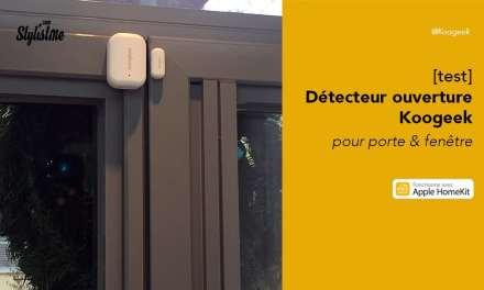 Koogeek capteur ouverture porte et fenêtre avis test prix pour HomeKit