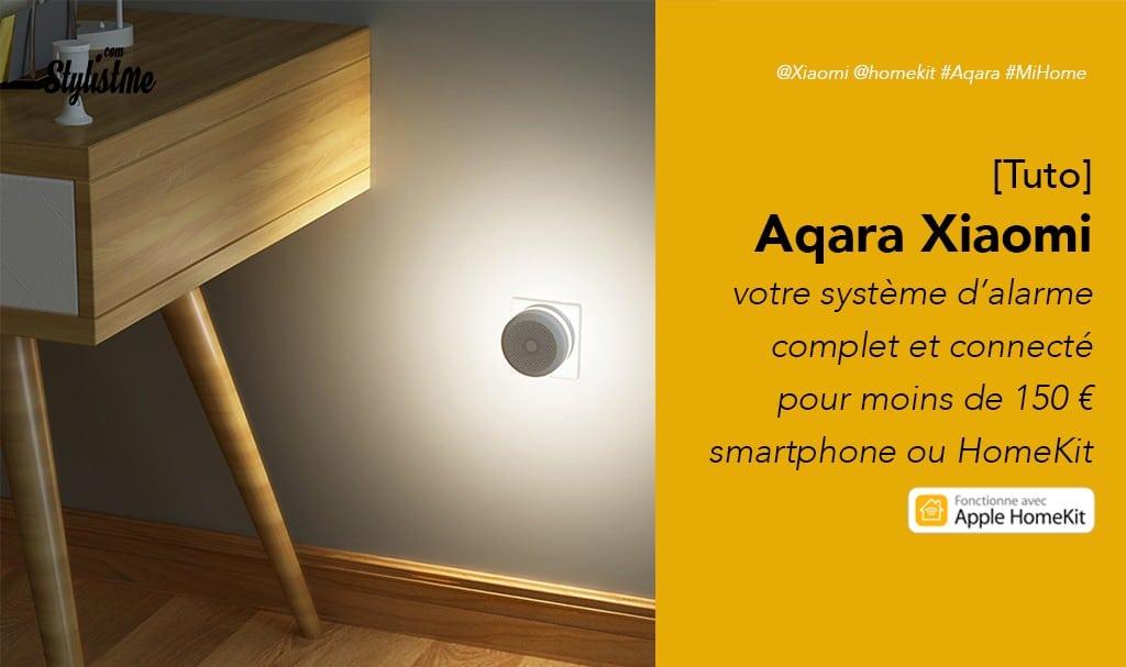 syst me d 39 alarme homekit pas cher aqara mi home de xiaomi. Black Bedroom Furniture Sets. Home Design Ideas