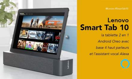 Lenovo Smart Tab 10 prix avis test tablette Android avec enceinte Alexa