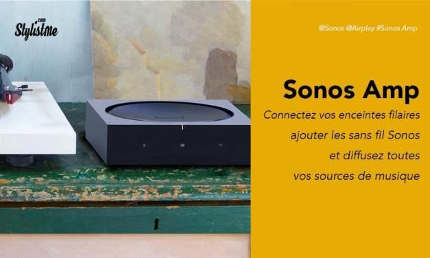 Sonos Amp avis test prix pour piloter vos enceintes avec et sans fil