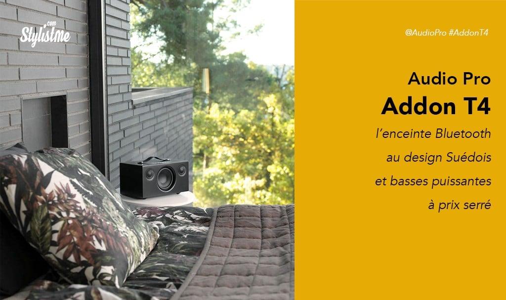Audio Pro Addon T4 avis test prix