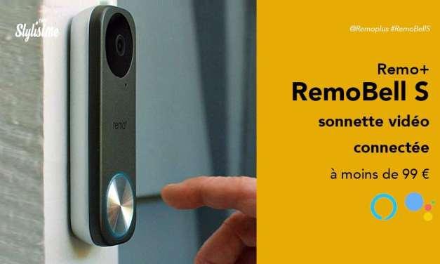 RemoBell S enfin une sonnette vidéo connectée à moins de 99 €