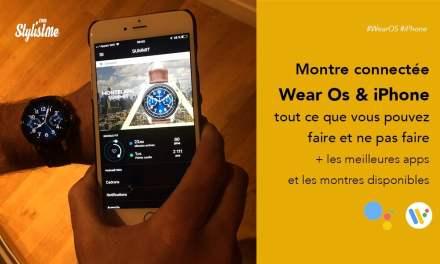 Wear Os sur iPhone comment profiter de votre montre connectée