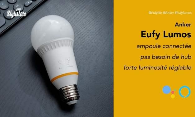 Eufy Lumos prix avis test ampoule connectée sans hub de 800 lumens