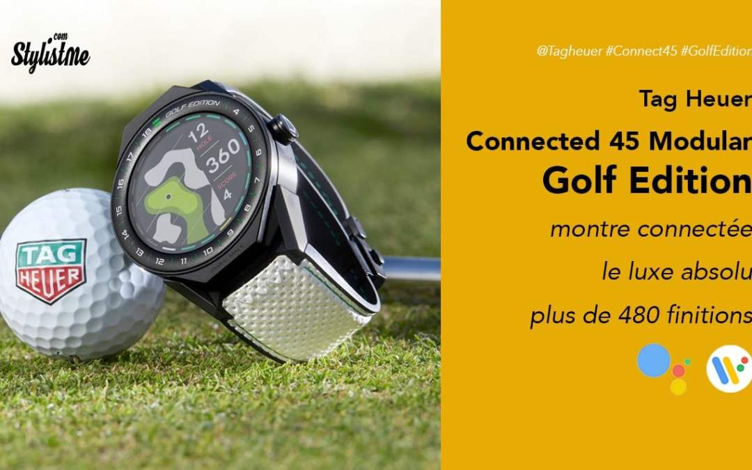 Tag Heuer Connected 45 Modular Golf Edition prix avis test