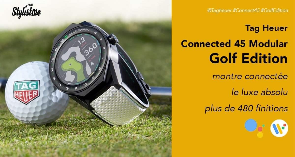 Tag Heuer Connected 45 Modular Golf Edition prix avis test