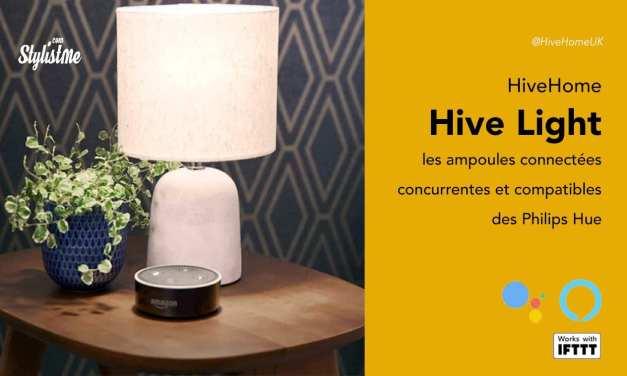 Ampoule Hive connectée Alexa, Google Assistant, IFTTT et Philips Hue