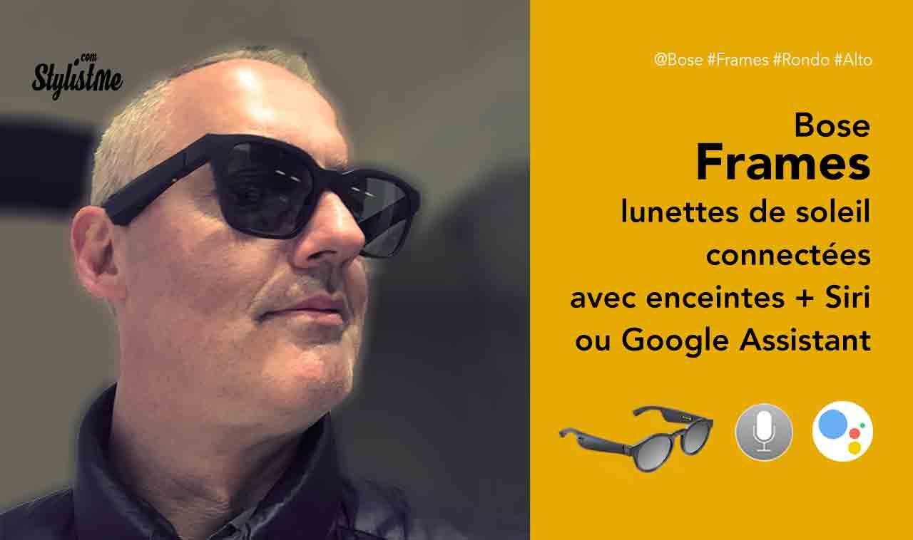 Bose Frames Prix avis Test lunettes de soleil