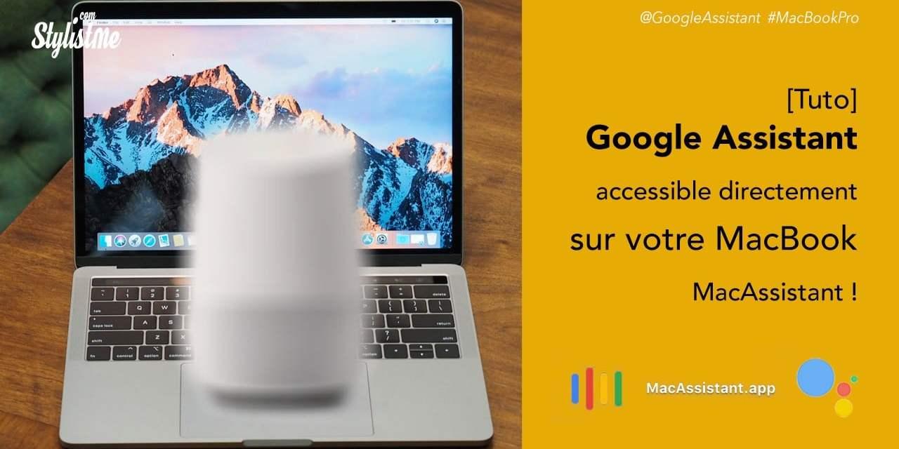 Comment utiliser Google Assistant sur votre MacBook Pro