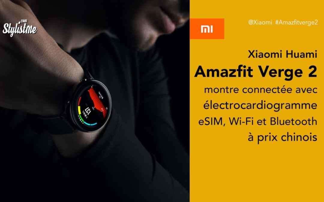 Amazfit Verge 2 prix avis test montre connectée Xiaomiavec ECG