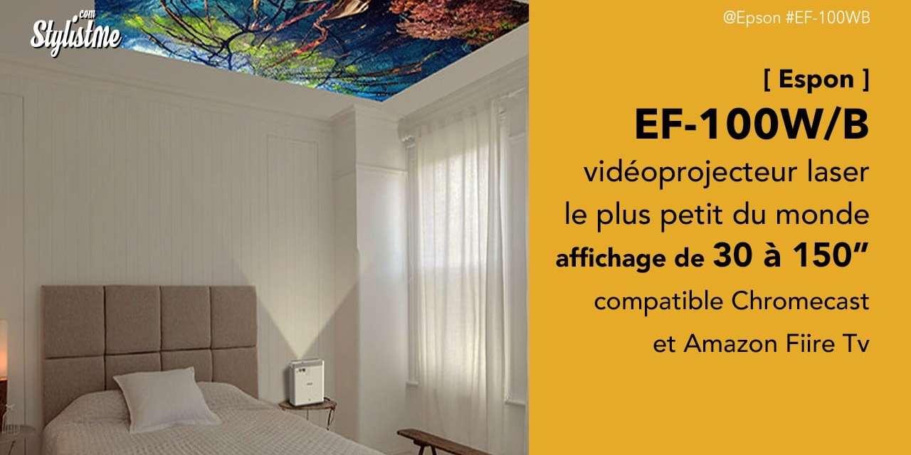 Epson EF-100 plus petit vidéoprojecteur laser affichage 150″