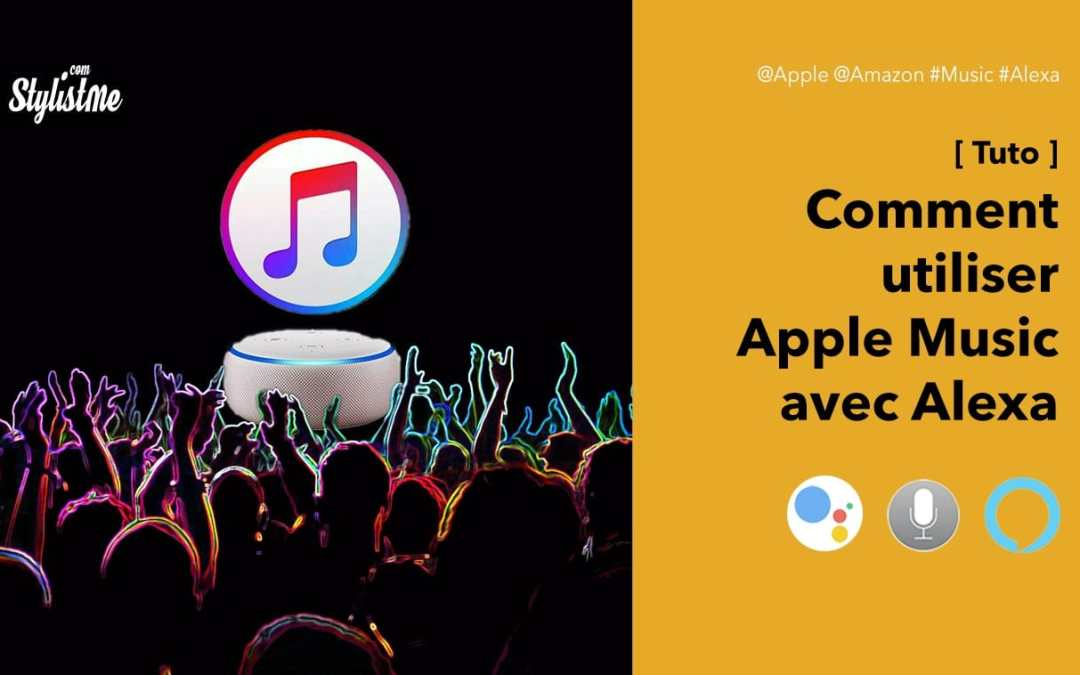 Comment utiliser Apple Music avec Amazon Alexa ou Deezer