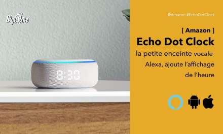 Echo Dot clock prix avis test l'enceinte vocale d'Amazon ajoute l'affichage LED