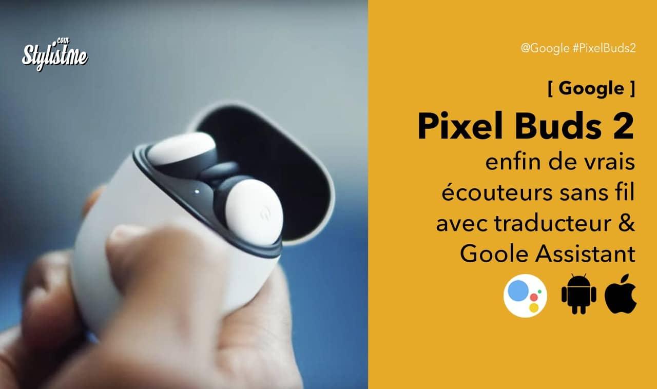 Google-Pixel-Buds-2-test-avis-prix