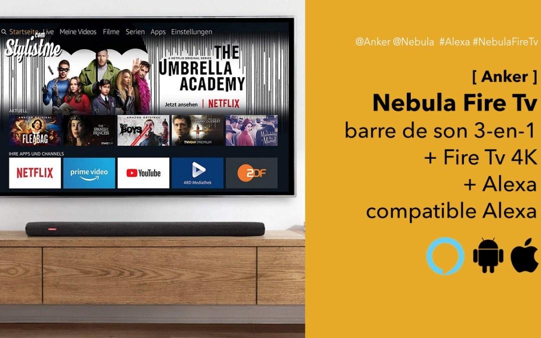 Nebula soundbar Fire Tv Edition avec Alexa Amazon intégrée et streaming Tv