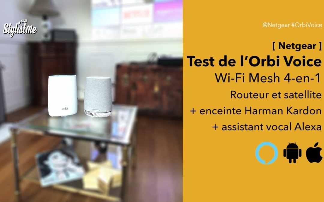 Orbi Voice test du réseau wifi mesh avec enceinte Harman Kardon + Alexa
