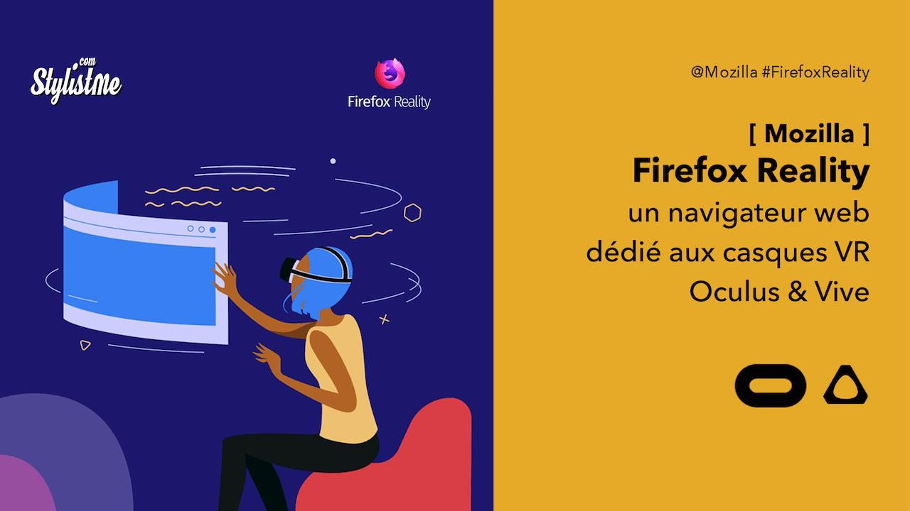 Firefox Reality navigateur casque VR Oculus Vive