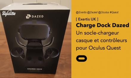 Dock Dazed test avis prix socle chargeur pour Oculus Quest et contrôleurs