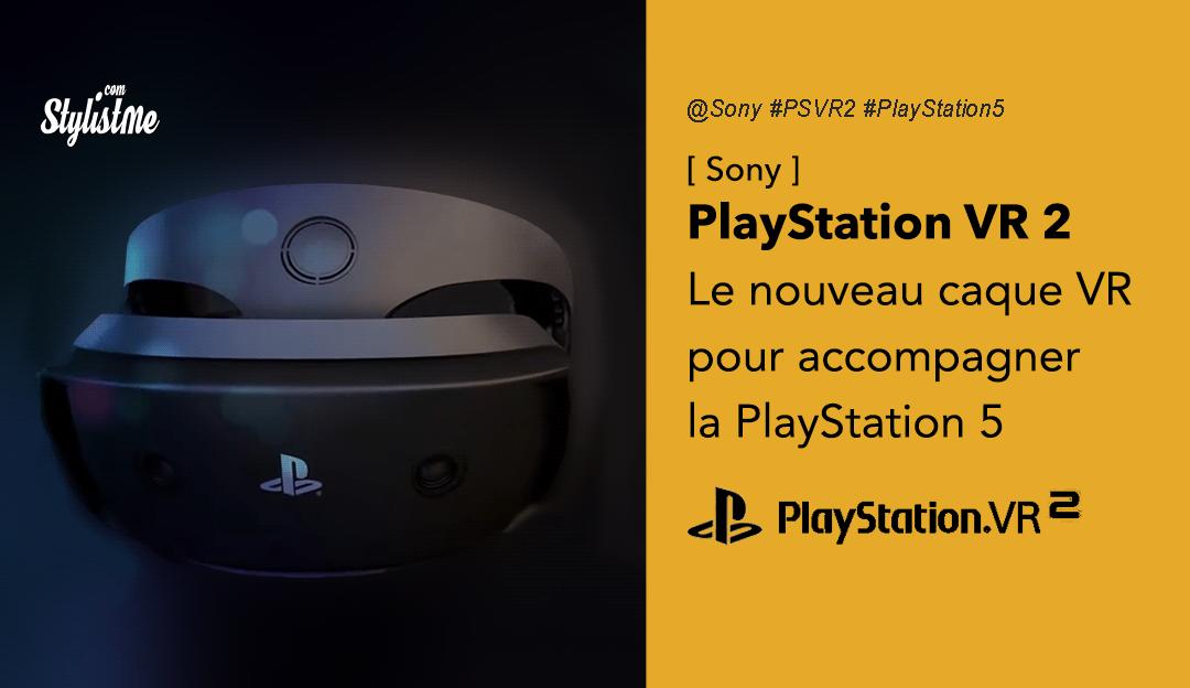 PSVR 2 prix avis date test casque Playstation VR 2