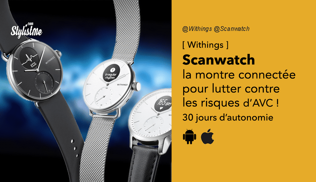 Withings Scanwatch avis prix-test montre connectée ECG AVC