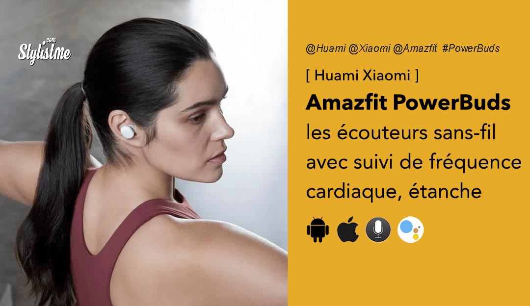 Amazfit PowerBuds avis test prix écouteur Bluetooth 5 fréquence cardiaque