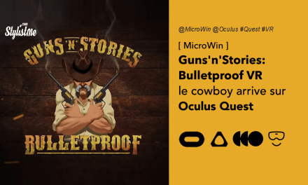 Guns'n'Stories Bulletproof VR test avis prix date jeu Oculus Quest