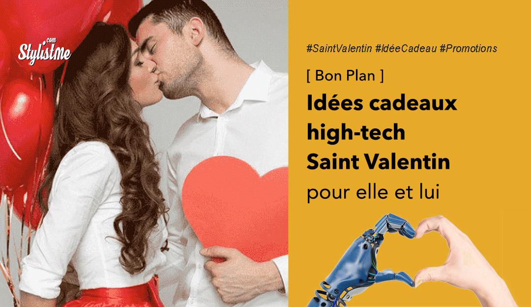 idée cadeau Saint Valentin High Tech