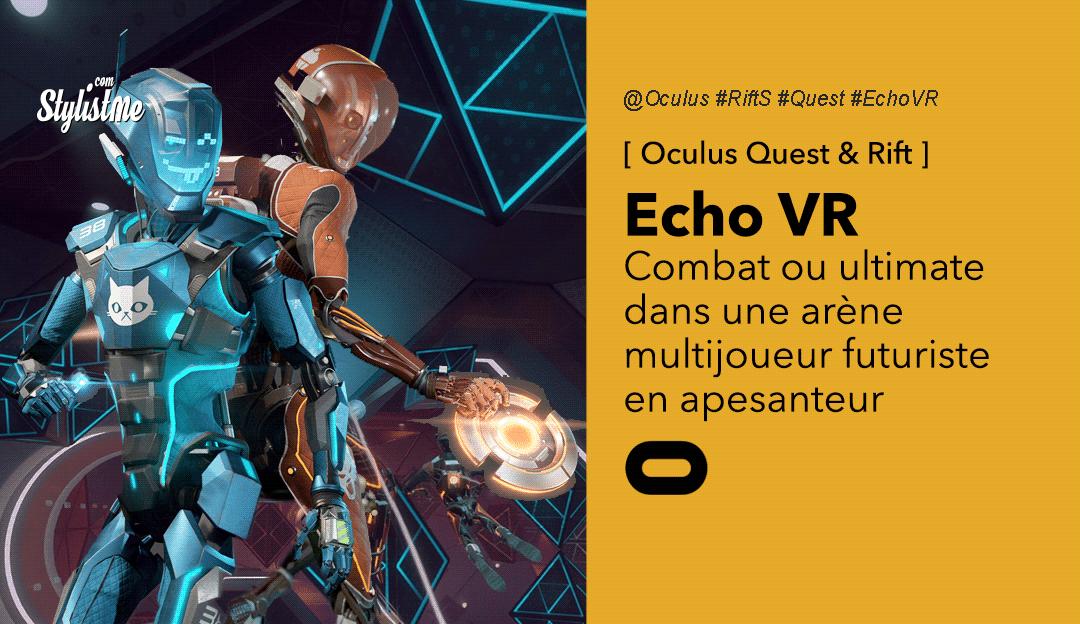 Echo Arena VR entrez dans l'arène multijoueurs sans gravité sur Oculus Quest