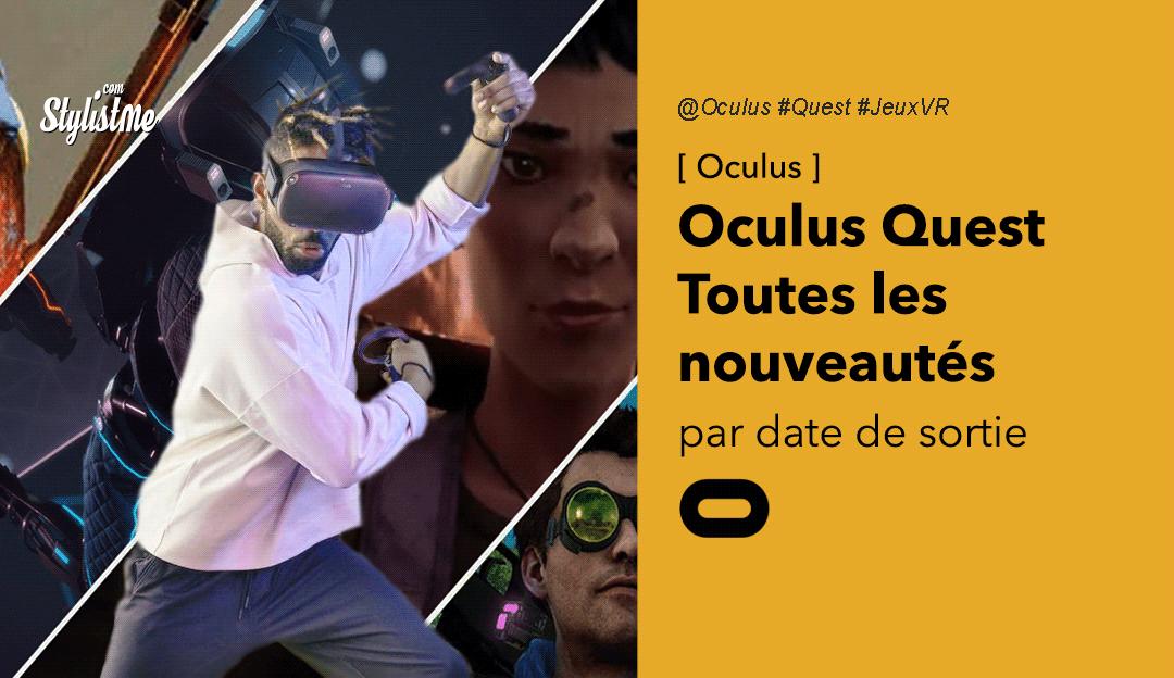 Nouveautés Oculus Quest 2020 en réalité virtuelle par date de sortie
