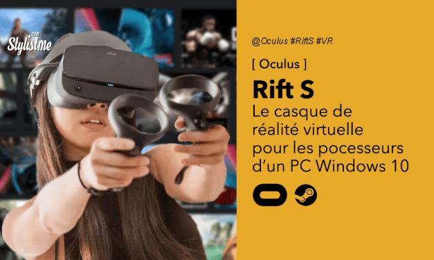 Oculus Rift S test avis prix : le casque de réalité virtuelle grand public
