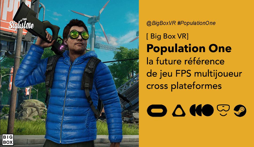 Population One VR avis test prix date Oculus Vive Valve jeu FPS VR