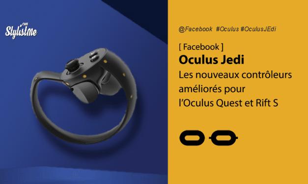 Oculus Jedi Controller, nouveaux contrôleurs pour Oculus Quest et Rift S ?
