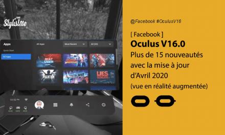 Oculus V16 date et nouvelles fonctionnalités de la mise à jour Quest et Rift