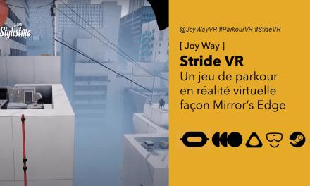 Stride VR avis prix date test le jeu de parkour en réalité virtuelle