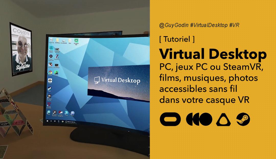 Virtual Desktop tuto