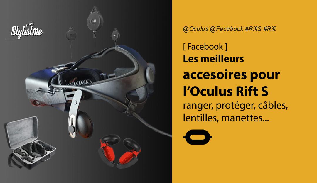 Accessoires Oculus Rift S meilleurs casque VR