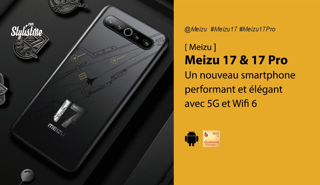 Meizu 17 avis test prix date sortie France