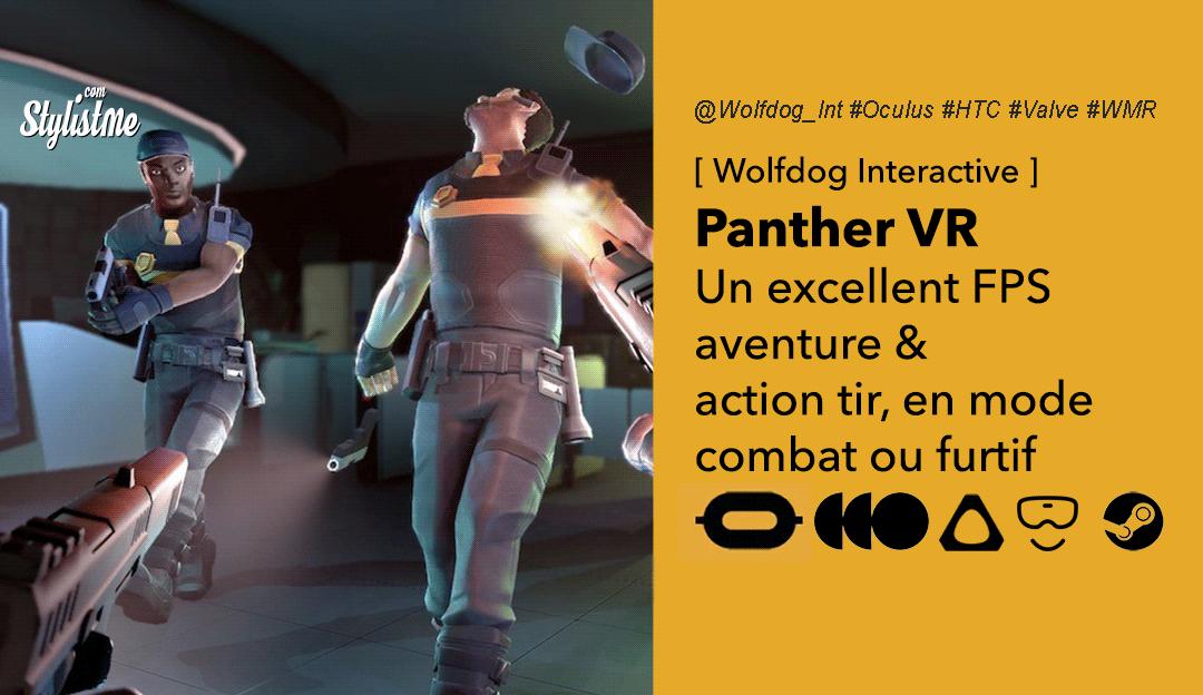 Panther VR avis prix test date jeu action-aventure réalité virtuelle 2020
