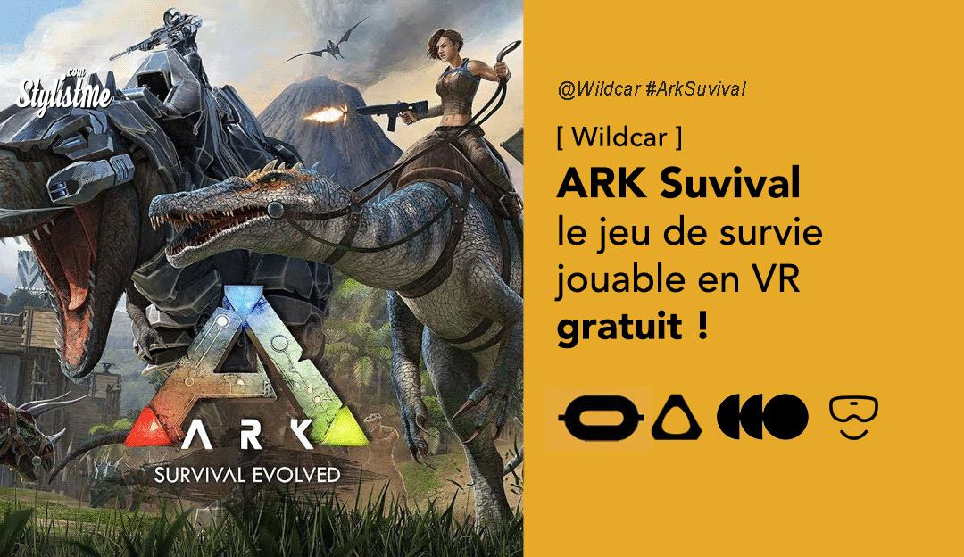 ARK Suvival le jeu de survie devient gratuit et jouable en réalité virtuelle