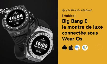 Hublot Big Bang E la montre connectée du luxe de l'horloger suisse