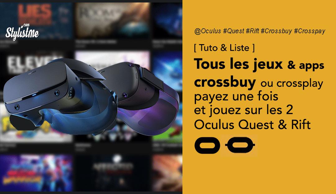 liste jeux crossbuy Oculus Quest Rift crosspay