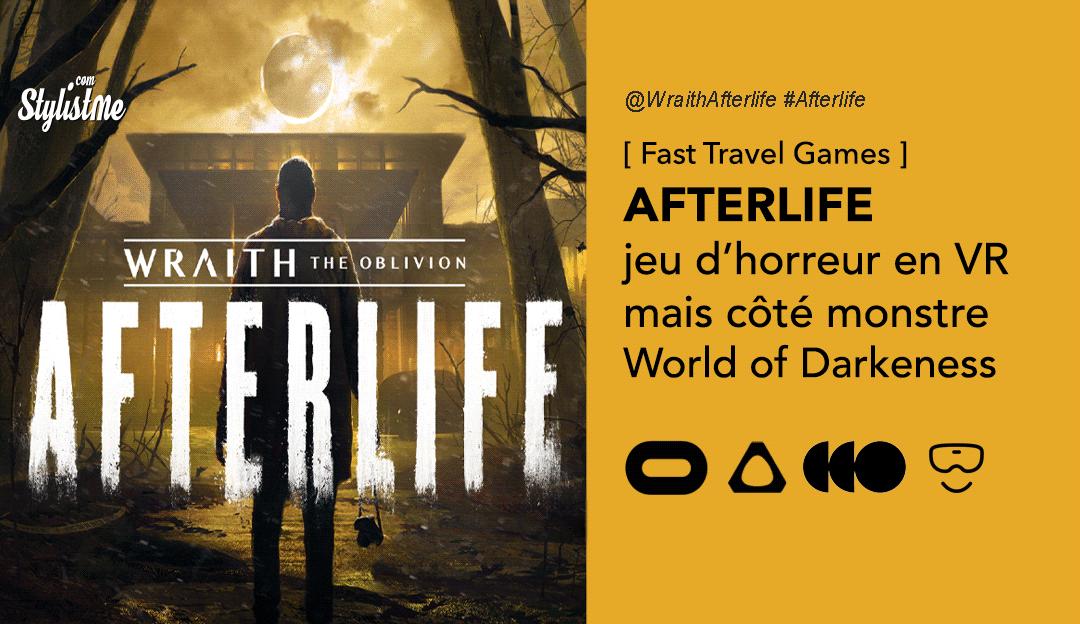 wairth the oblivion Afterlife jeu horreur réalité virtuelle
