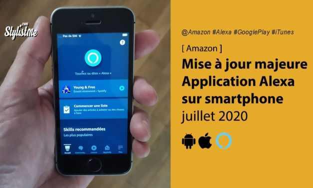 Application Alexa améliore son interface (mise à jour juillet 2020)