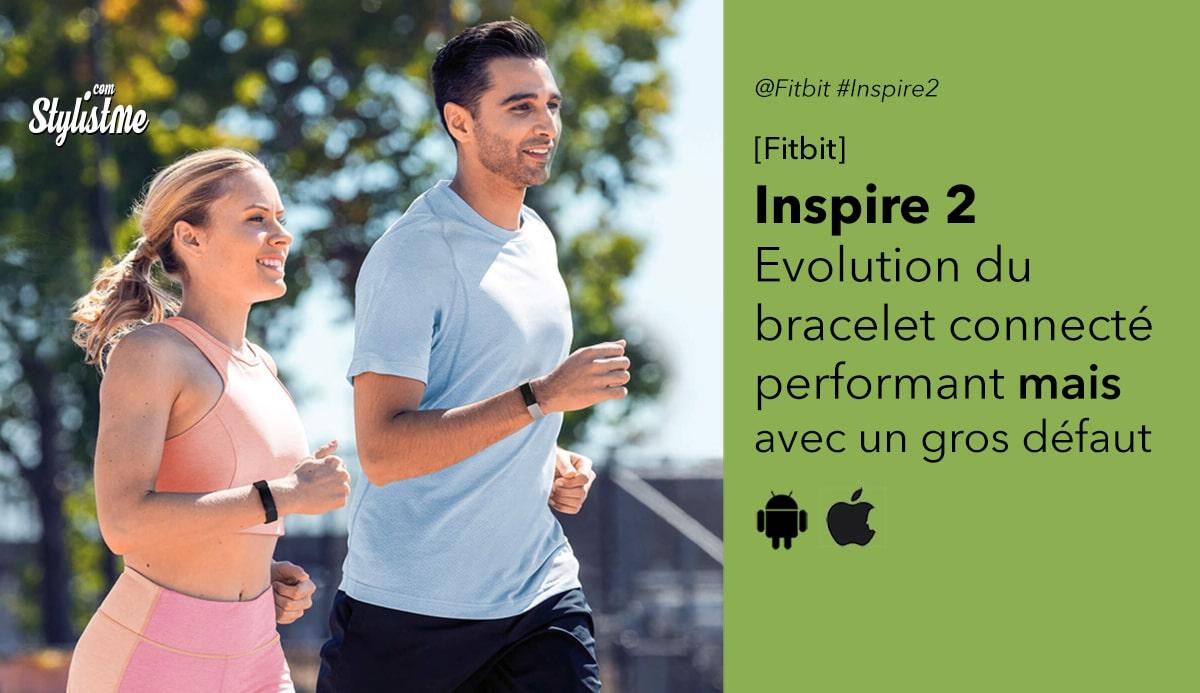 Fitbit Inspire 2 avis prix test date