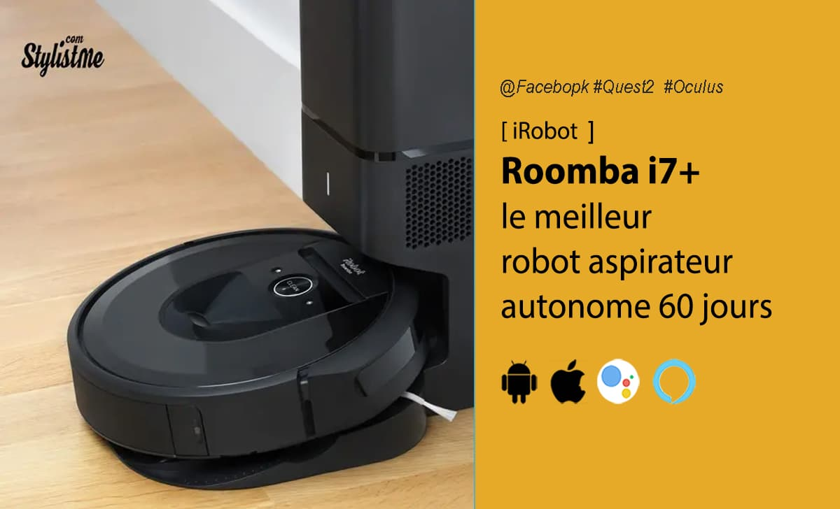 iRobot Roomba i7+ test avis prix