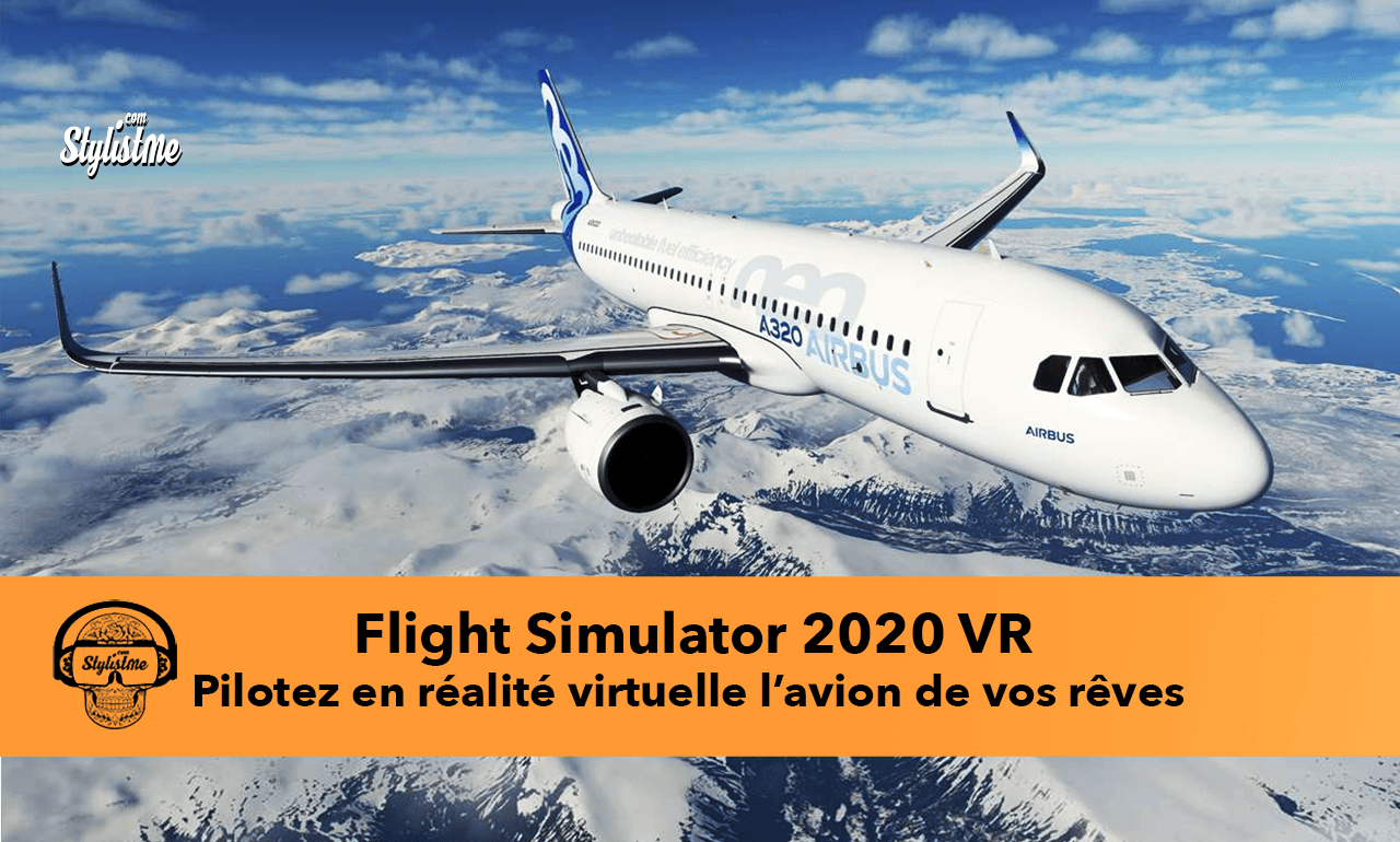 Flight Simulator 2020 VR test avis