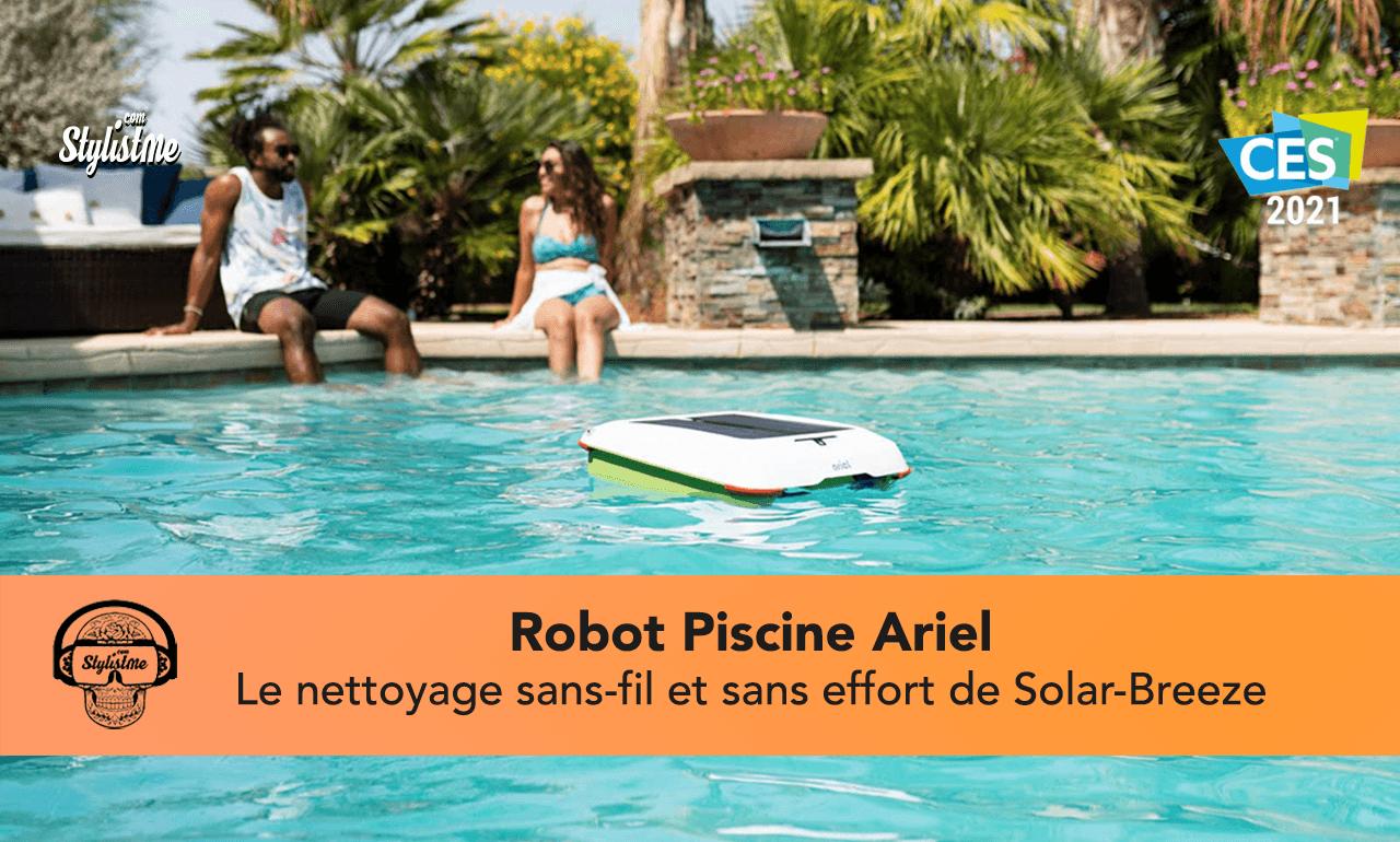 Ariel robot piscine test avis